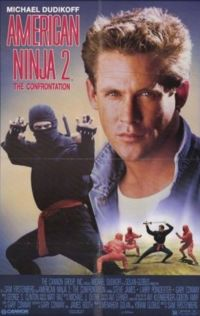 "DVD Review: American Ninja 2 ""The Confrontation"""